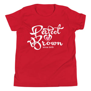 Perfect Brown Girls T-Shirt