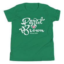 Load image into Gallery viewer, Perfect Brown Girls T-Shirt