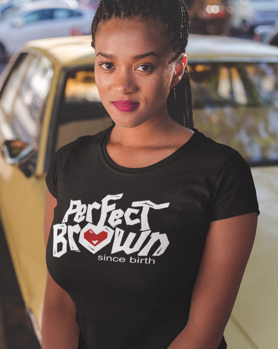 Perfect Brown (Justice) Women's T-Shirt