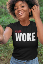 Load image into Gallery viewer, BEEN WOKE Unisex T-Shirt
