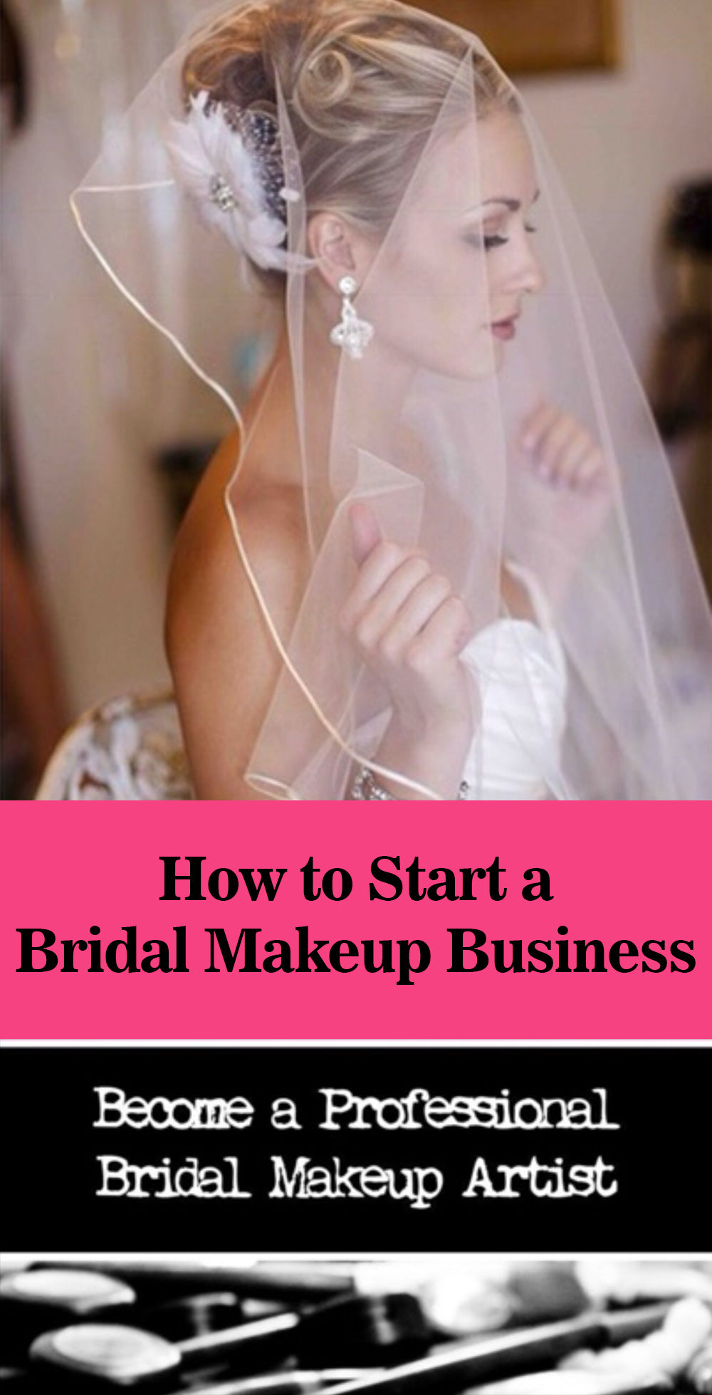 How to start a Bridal Makeup Business