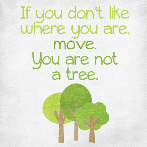 you are not a tree