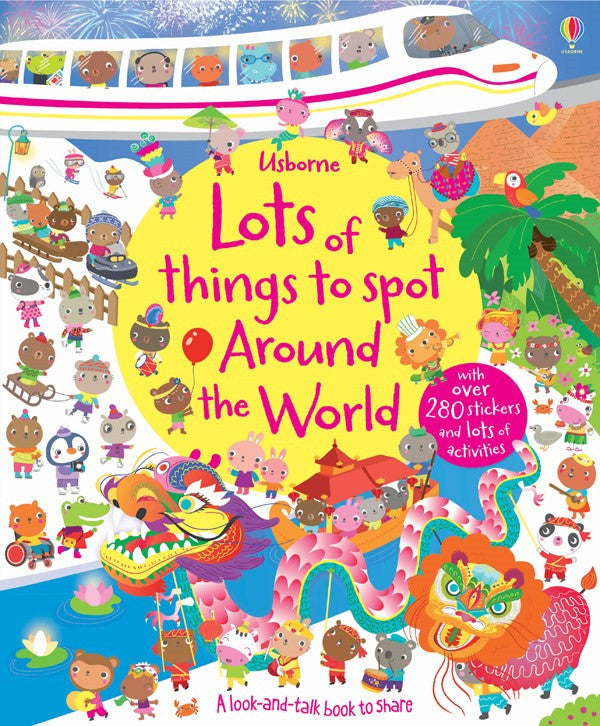 Usborne - Lots of Things to Spot Around the World