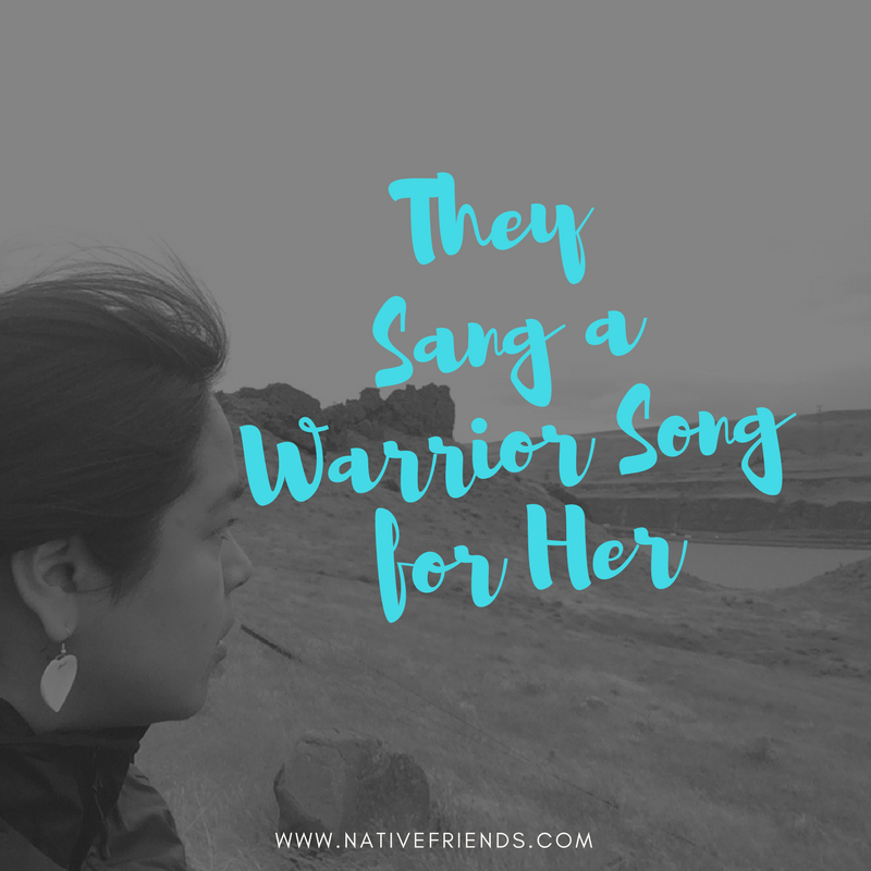 They Sang a Warrior Song for Her