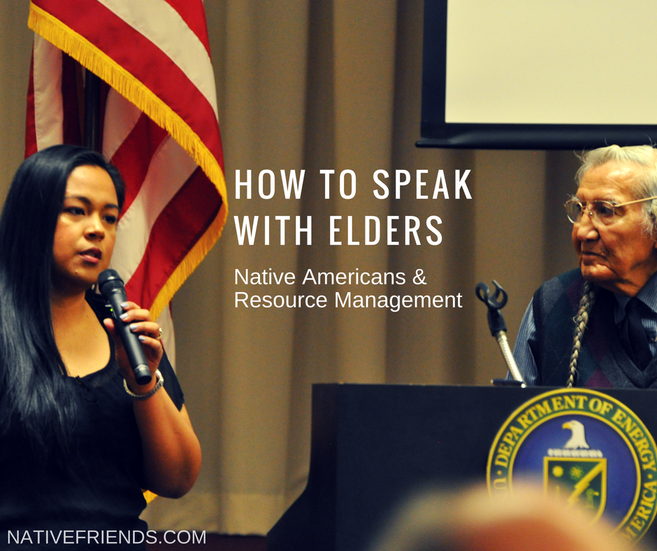 How to Speak with Elders: Native Americans and Resource Management