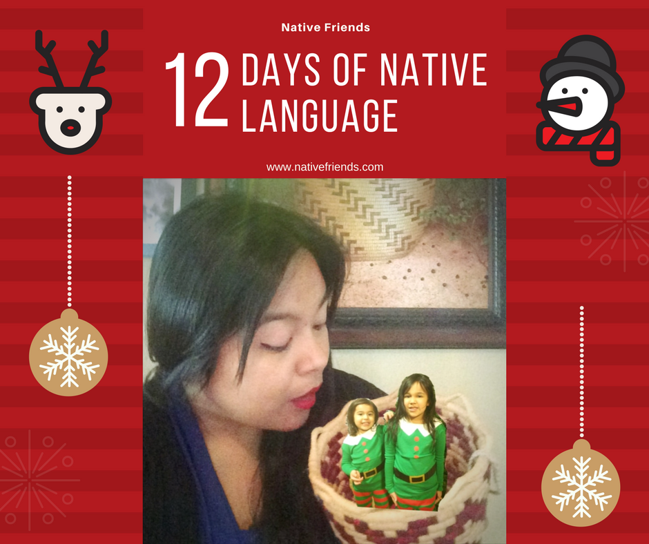 12 Days of Native Language