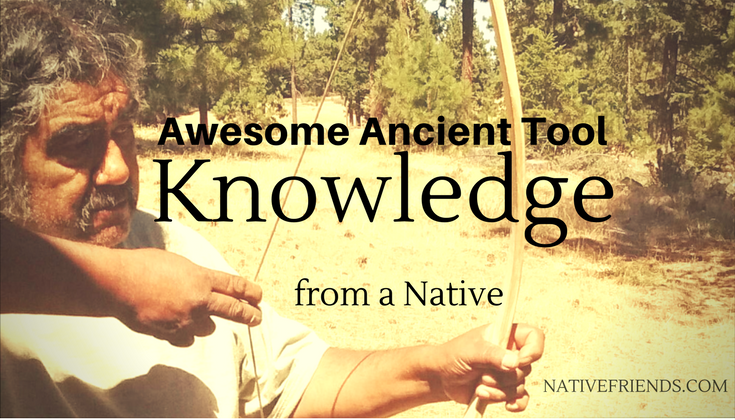 Awesome Ancient Tool Knowledge from a Native
