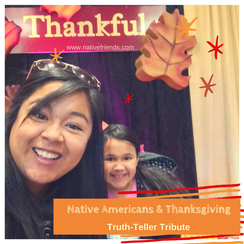 Native Americans and Thanksgiving: Truth-Teller Tribute
