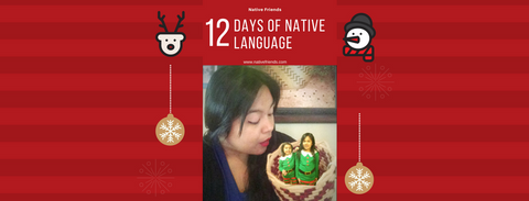 12 Days of Native Language, by Native Friends