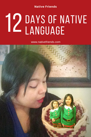 12 Days of Native Language, a list to help the language learners and teachers by Native Friends