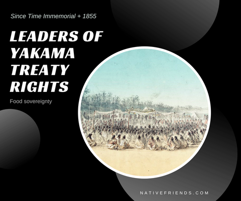 Leaders of Yakama Treaty Rights, by Emily Washines, Native Friends