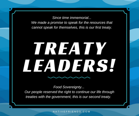 Treaty Leaders! What is the First treaty? Second Treaty? This is explained by Emily Washines, Native Friends