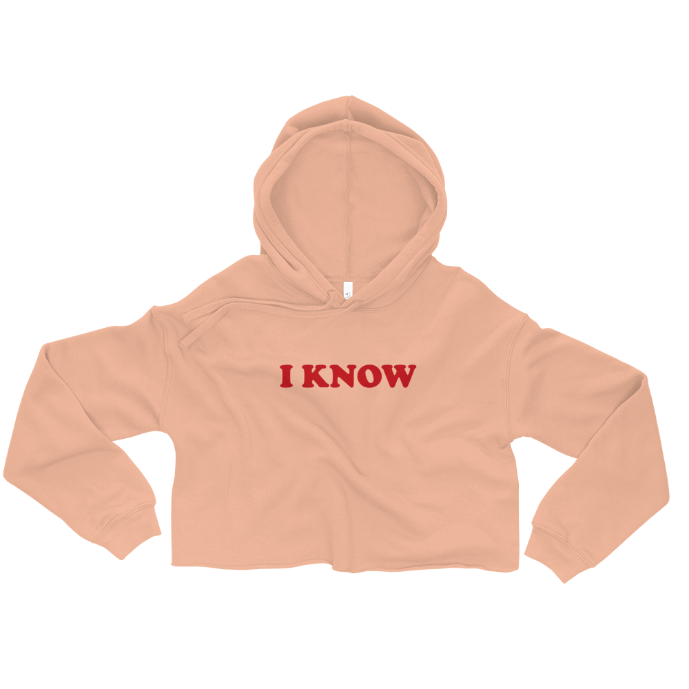 """I Know"" Women's Crop Hoodie"