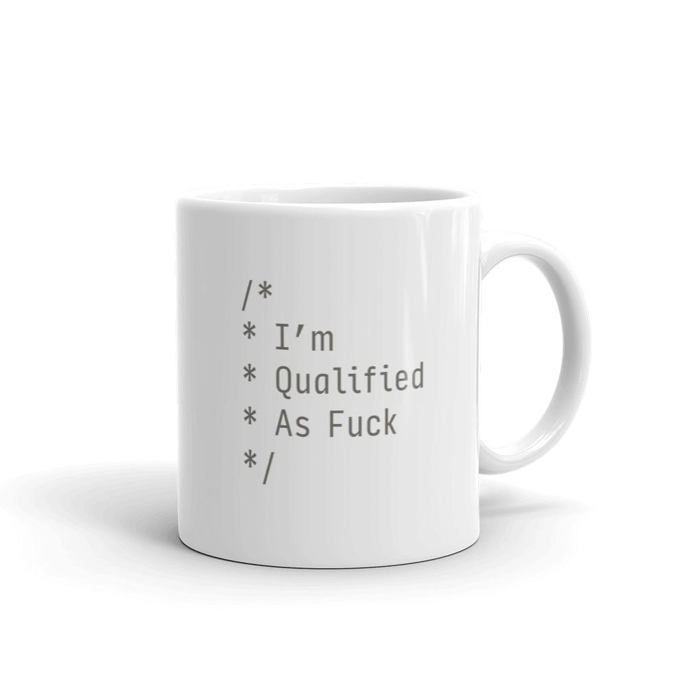 Qualified As F*ck Mug