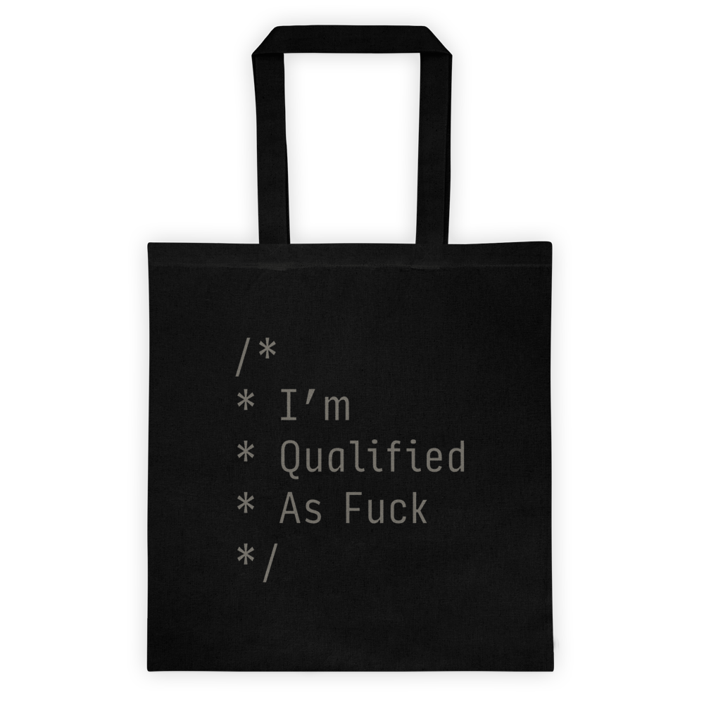 Qualified As F*ck Tote Bag