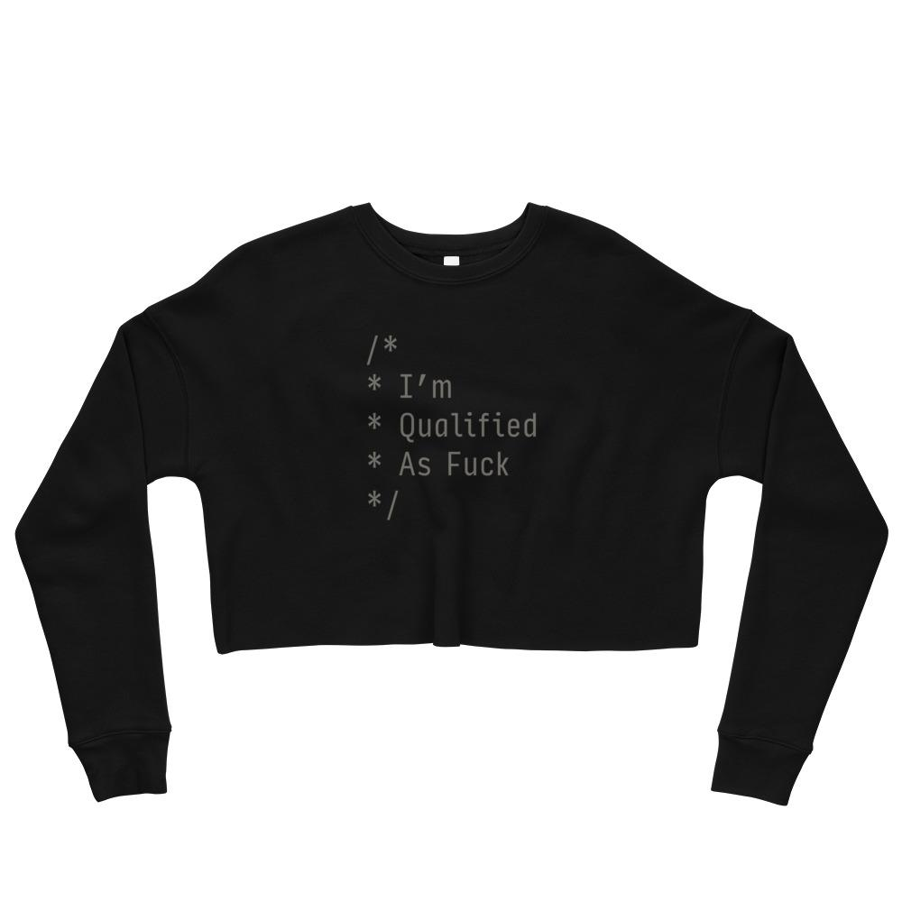 Qualified As F*ck Women's Crop Sweatshirt
