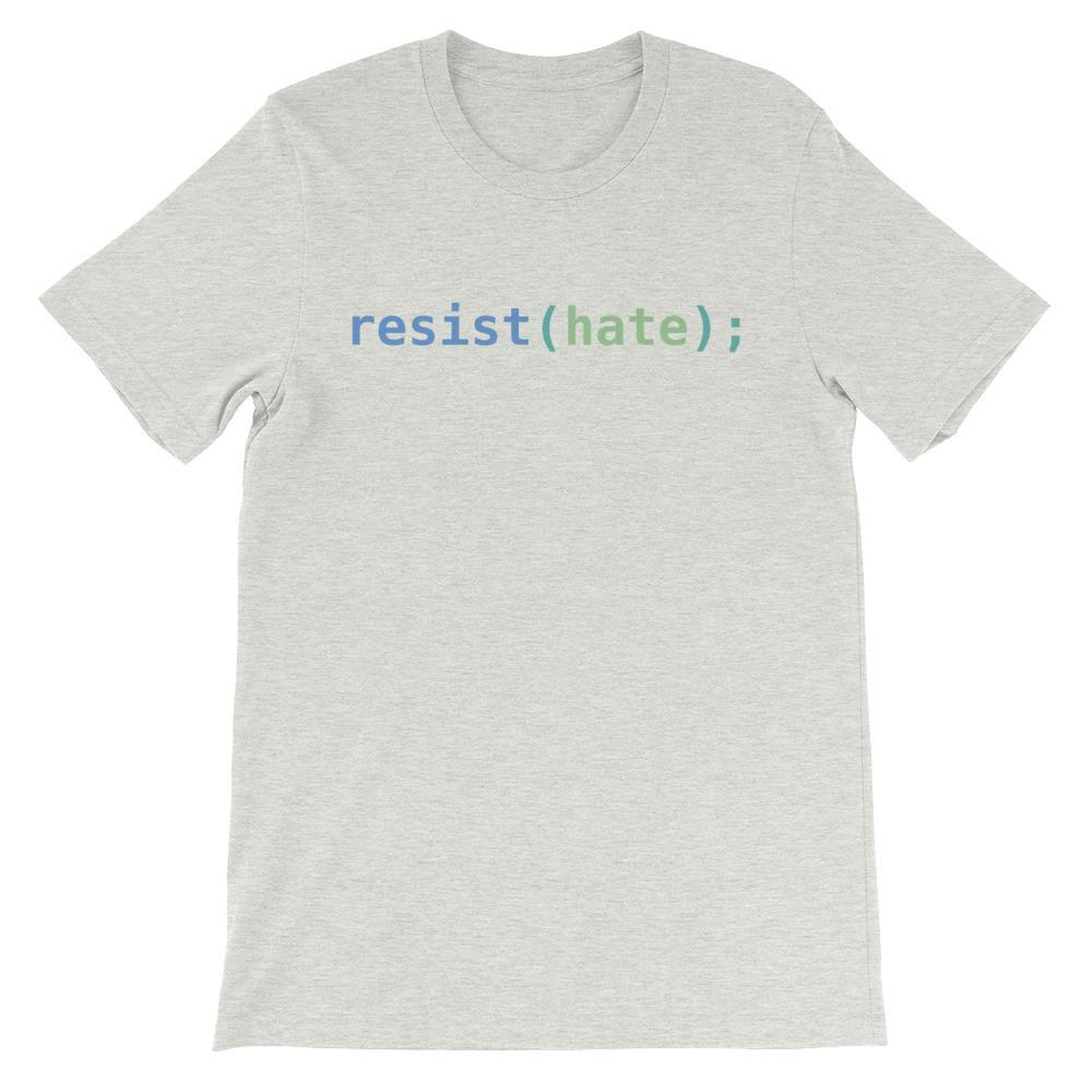 Resist Hate Unisex Short Sleeve T-Shirt
