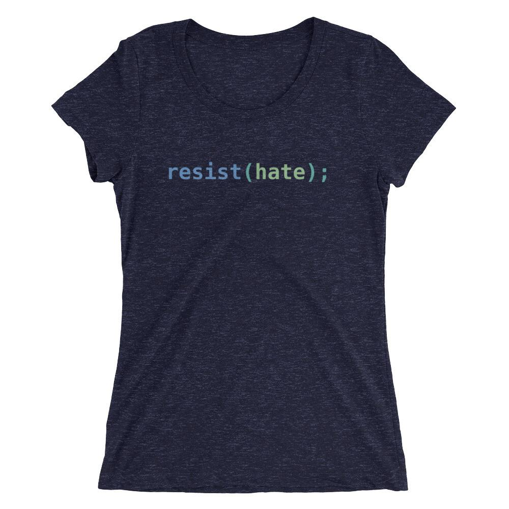 Resist Hate Women's Tri-Blend T-Shirt