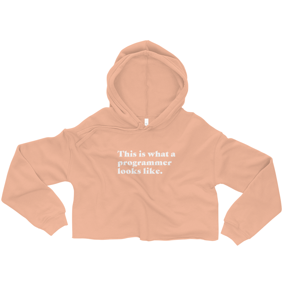 This Is What A Programmer Looks Like Women's Crop Hoodie