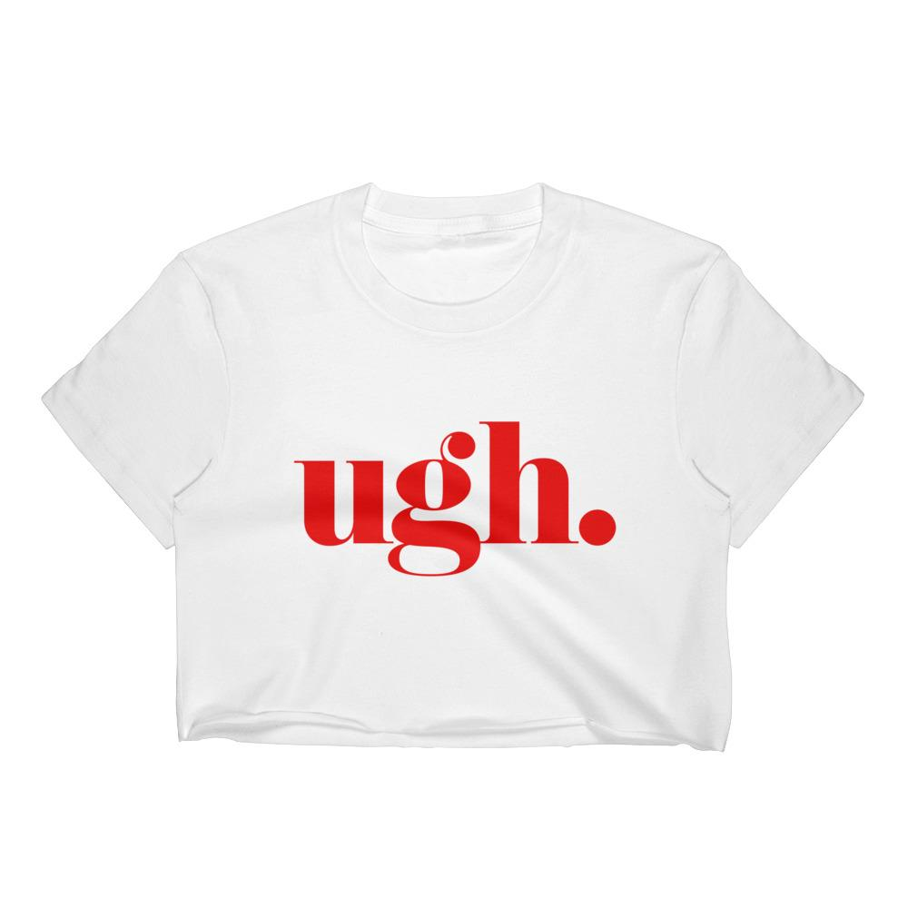 Ugh. Women's Crop Top