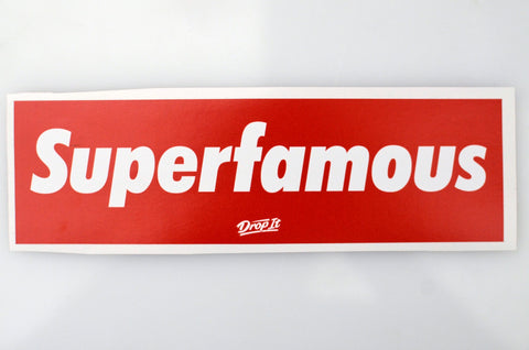 SUPERFAMOUS Sticker