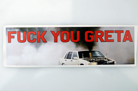 F*** YOU GRETA Sticker