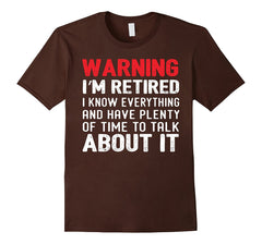 Warning I'm Retired Funny Retirement Shirt T-Shirt - Teezeep Store