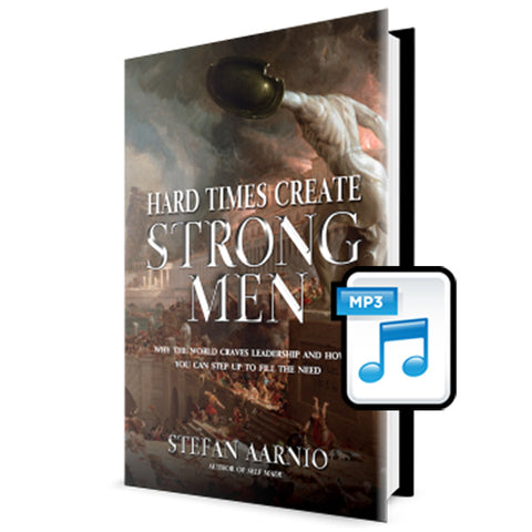 Hard Times Create Strong Men Audiobook
