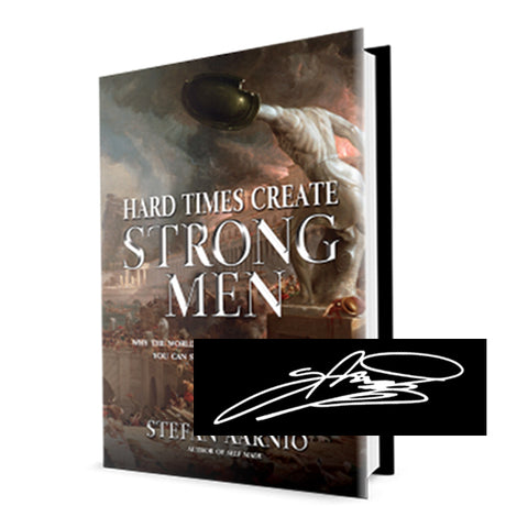 Hard Times Create Strong Men - Autographed Paperback