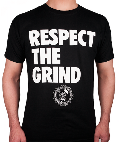 Respect The Grind T-Shirt