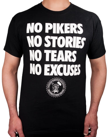 No Pikers No Excuses T-Shirt