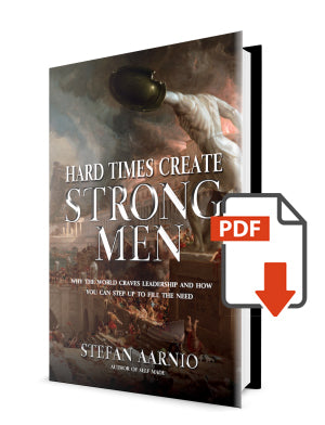 Hard Times Create Strong Men PDF