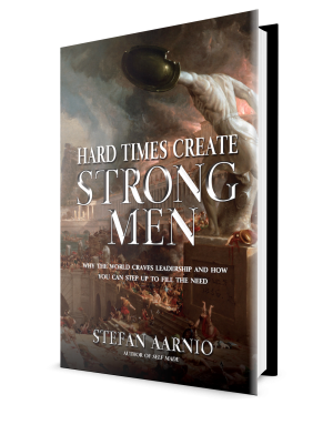 Hard Times Create Strong Men PAPERBACK