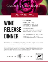 Barber Cellars Wine Release Dinner Featuring Chef Travis Day - SOLD OUT