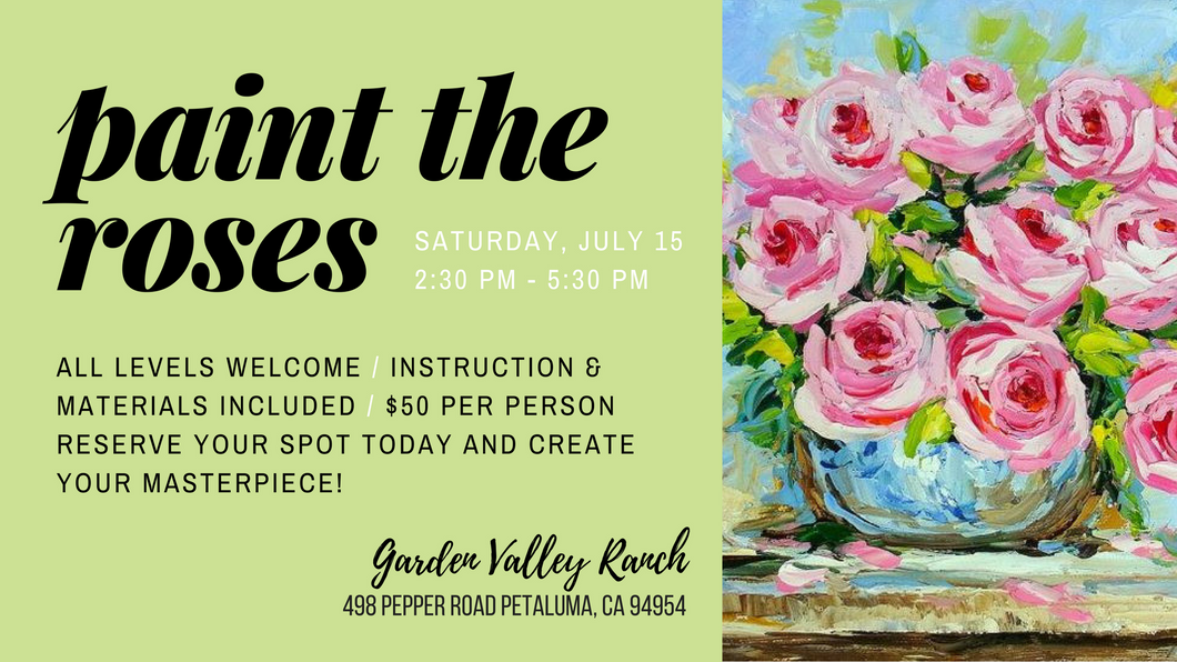 Paint the Roses / July 15