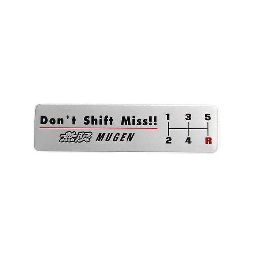 Honda Mugen Don't Shift Miss!! Nameplate Emblem Sticker
