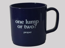 Proper One Lump Or Two Mug Navy