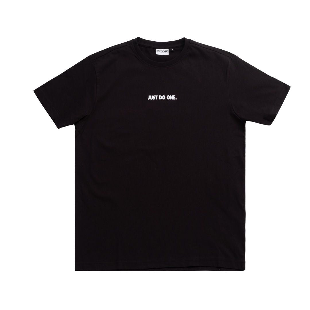 Proper - Just Do One T-Shirt - Black