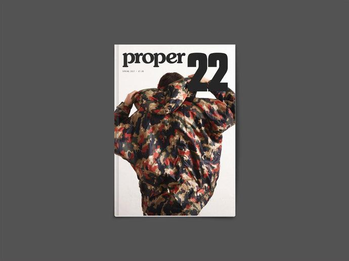 Proper Magazine Issue 22 - Camo Cover