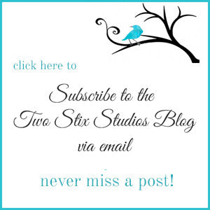 Subscribe to Two Stix Studios Blog