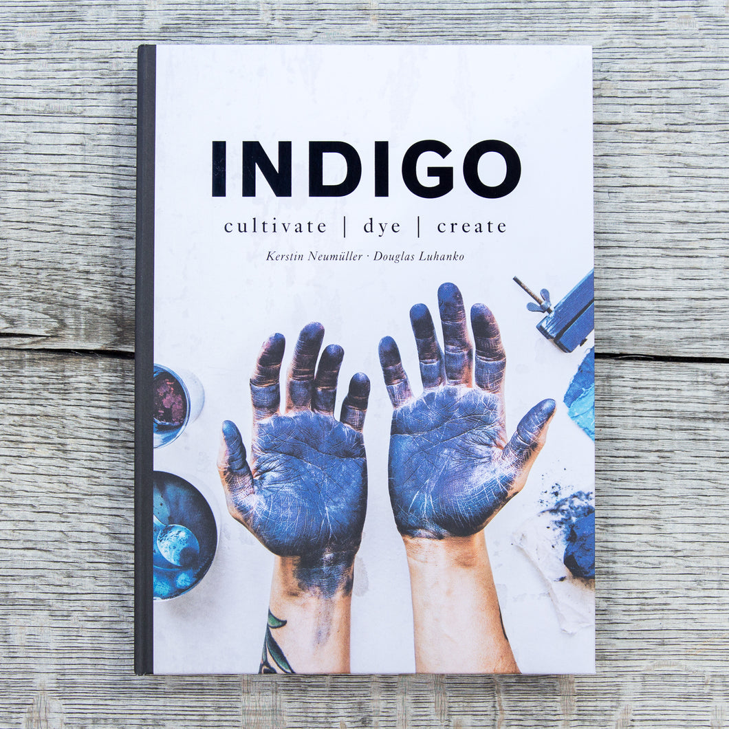 INDIGO Cultivate, Dye, Create