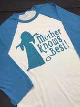 Mother Knows Best Rapunzel Shirt