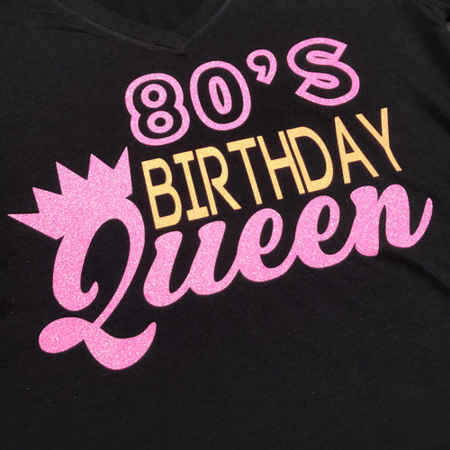 80's Birthday Queen