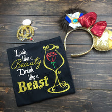 Look Like A Beauty Drink Like A Beast Epcot Food & Wine Shirt