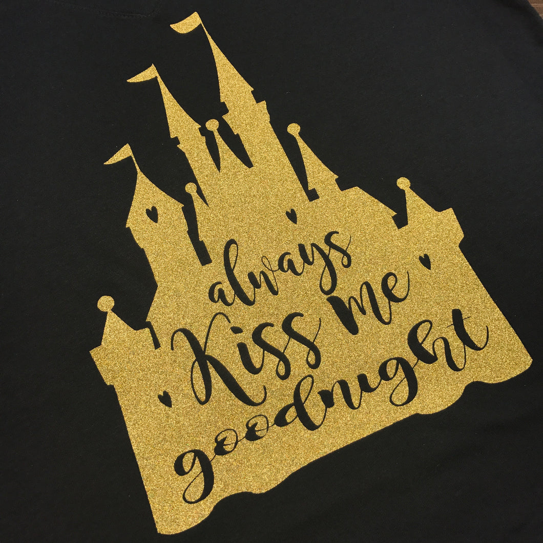 Always Kiss Me Goodnigh Shirt