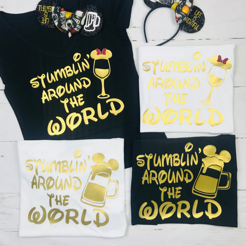 Stumbling Stumblin' Around The World, Couples Groups Mickey Minnie Epcot food and Wine Shirt Disney Drinking