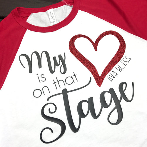 My Heart Is On That Stage Dance Mom Shirt