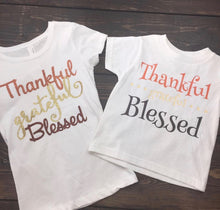 THANKFUL Grateful Blessed , thanksgiving shirt