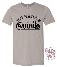 YOU HAD ME @VINITO ON STONE COLORED TEE