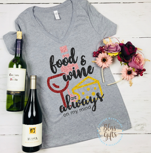 fed6f4b4 Food and wine are always on my mind Epcot food and Wine Shirt Disney  Drinking